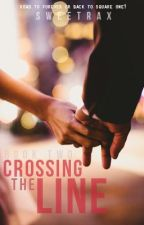 Crossing the Line Book II by sweetrax