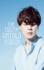 •The Truth Untold || Jikook by Ouishx