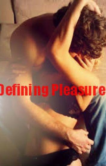 Defining Pleasure (SPG)