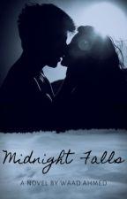 Midnight Falls by _InvisibleHazel_
