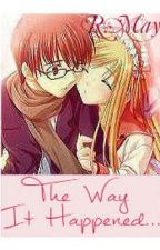 The Way It Happened by bookwormwithmelody98