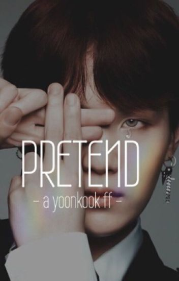 Pretend || YoonKook - crack a!u!