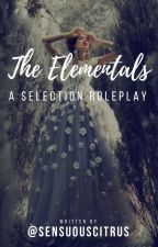 The Elementals: A Selection Roleplay (OPEN) by SensuousCitrus