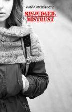 Misjudged, Mistrust by Randomcherry2