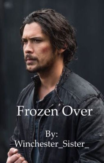Frozen Over**Bellamy Blake(5)