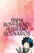 BNHA Boyfriend-Husband Scenarios by Cathy_Lulu