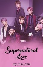 BTS Fanfic || Supernatural Love by my_chim_chim