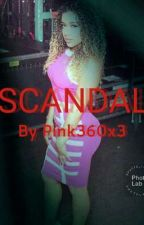 Scandal (A WWE Fanfic) by Pink360x3