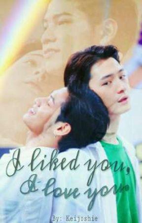"I liked you, I love you. (""Singto x Krist Fanfic"") by Keijoshie"