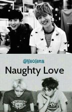 Naughty Love // baekyeol by yusoltrash