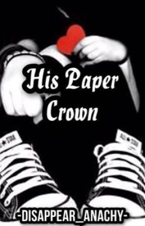 His Paper Crown by AlenaPawlm