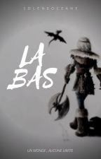 Là-bas..... by soleneoceane