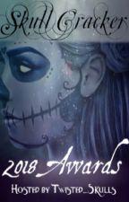 Skull Cracker - 2018 Awards by Twisted_Skulls