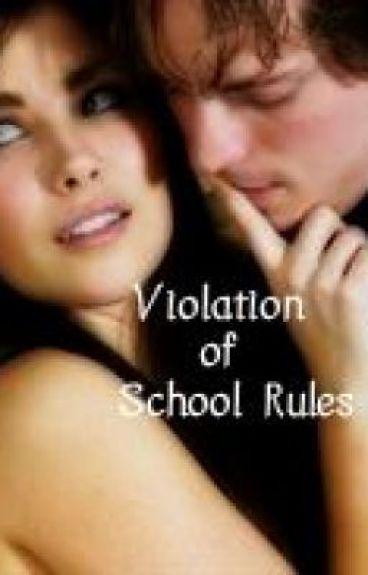 Violation of School Rules (Teacher x Student)