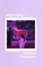 BOOTYCALL [✔] Opiniones Impopulares by 1-800-BOOTYCALL