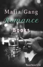 Mafia/Gang Romance Books by Beerkiie123