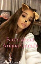 Facts about Ariana Grande  by CathoGrande