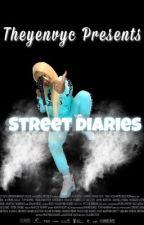 Street Diaries by theyenvyc