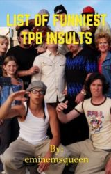 FUNNIEST TRAILER PARK BOYS INSULTS by eminemsqueen