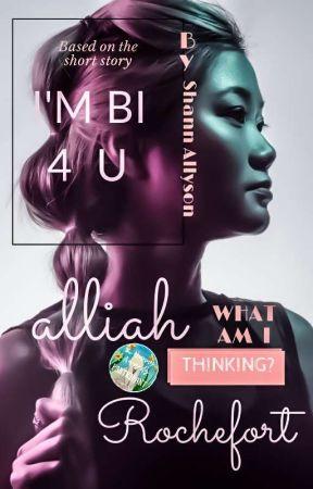 Alliah Rochefort: What Am I Thinking? by ShannAllyson
