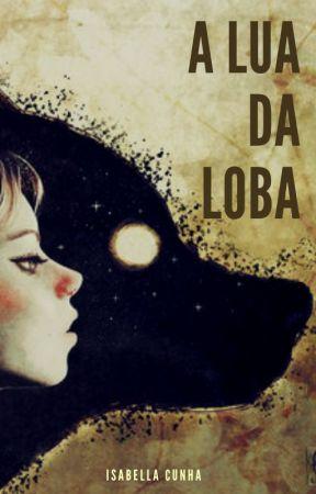 A Lua da Loba by BellaCunha
