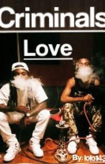 Criminals Love (Book One)