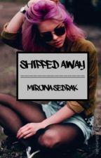 Shipped Away by MironaSedrak