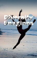Diversity Imagines by _lucymarie