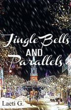 Jingle Bells and Parallels by 3dream_writer3