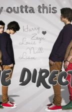 The way outta this (one direction fanfic) by 1D_4EverGuys