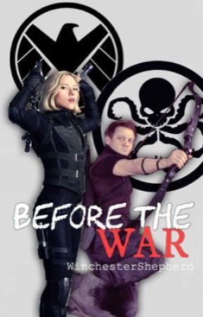 Before the War - {Clintasha} - {Pre-Avengers} [#Wattys2019] by WinchesterShepherd
