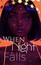 When Night Falls  by writerguru3164