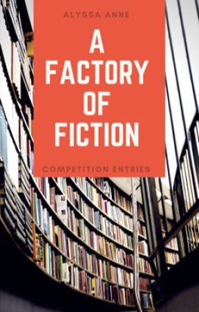A Factory Of Fiction by Lyssagirl7686