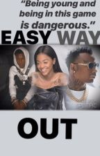 Easy Way Out (URBAN)  by TyErickaa