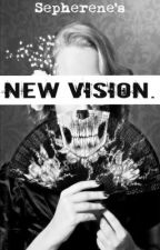 New Vision by Sepherene