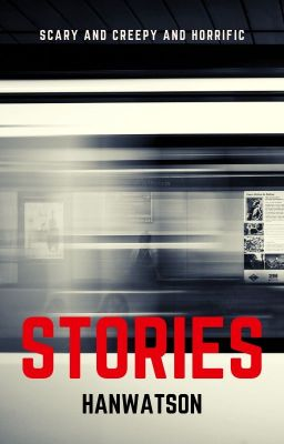 Horror Stories - Wattpad