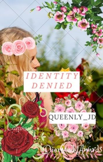 Identity Denied [One-Shots & More!]