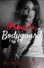 Prince's Bodyguard by AnshuSingh2