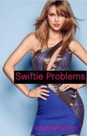 Swiftie Problems by SwiftieProblems