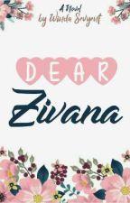 Dear Zivana by Sevyent
