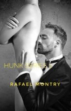 Hunk Series 1: Rafael Montry (Completed) by Istine_Averess