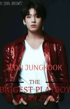 The Biggest Playboy In My Life(jungkook ff)  by jeon_areum97