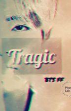 TRAGIC // BTS FF by Itzz_Rahyun