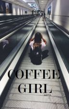 Coffee Girl by harryaanya1