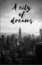 A city of dreams by sophieetsi