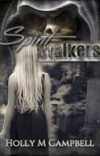 Spirit Stalkers by booksbyhc