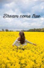 Dream come true// IN FINNISH by HoneyGirl__
