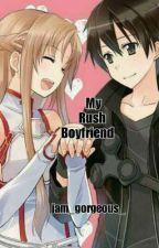 My Rush Boyfriend by jam_gorgeous_