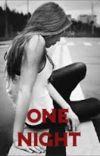 One Night (A Team Crafted FanFiction) by BlueHHH
