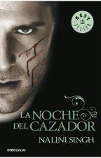 LA NOCHE DEL CAZADOR. SERIE PSI/CAMBIANTES,1 by casidy94